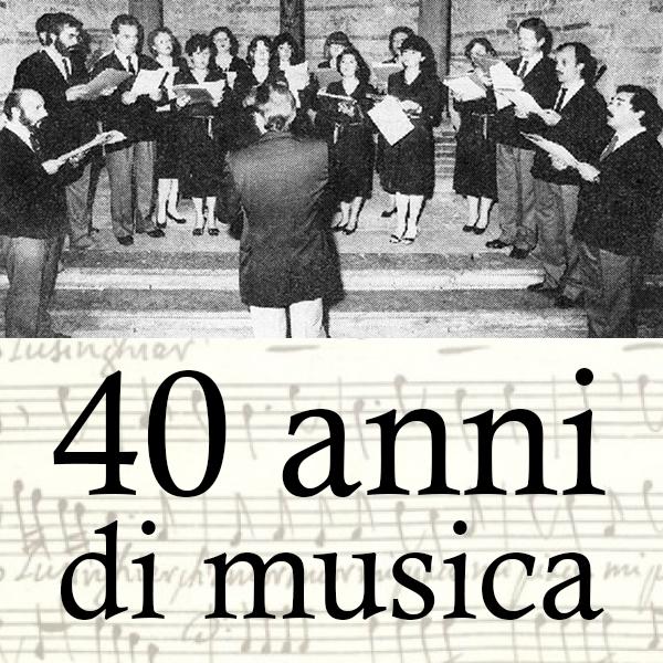 """Il Coro """"Marc'Antonio Ingegneri"""" festeggia 40 anni di musica!"""